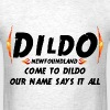 DILDO NEWFOUNDLAND WHITE - Men's T-Shirt