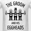 The Groom And His Eggheads (Stag Party / 1C) - Men's T-Shirt