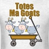 Totes Ma Goats - Men's T-Shirt