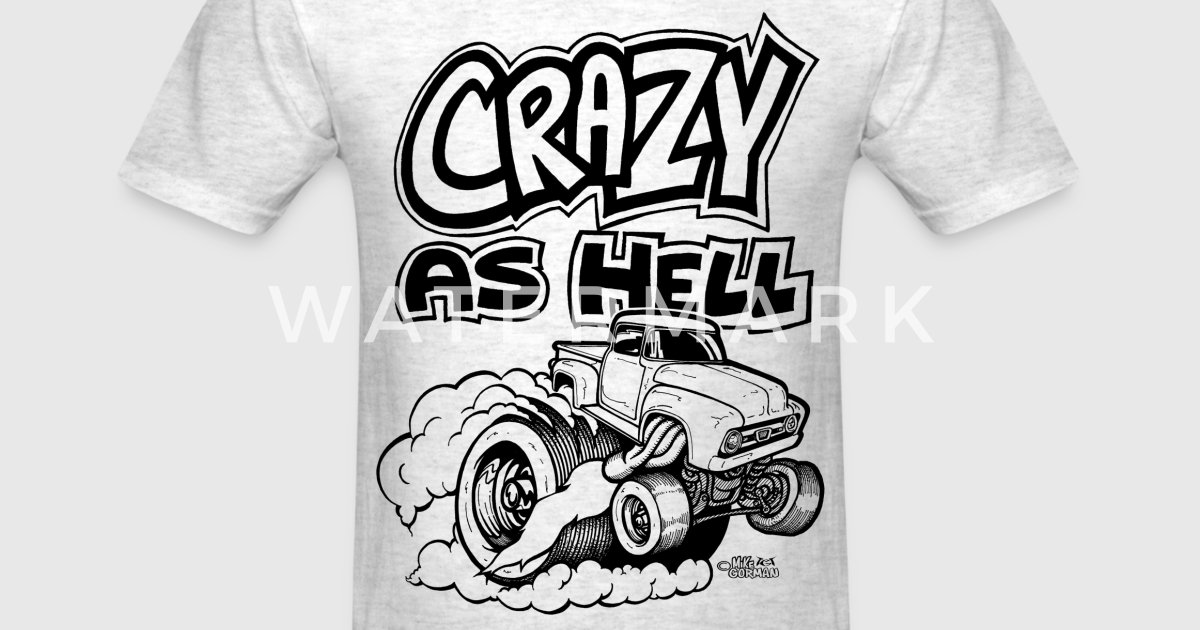 Crazy As Hell Ford Hauler Burning By Gorman Ink