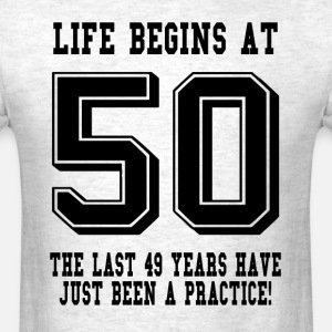 Life Begins At 50... 50th Birthday