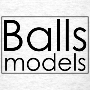 Ball's Models T-Shirt