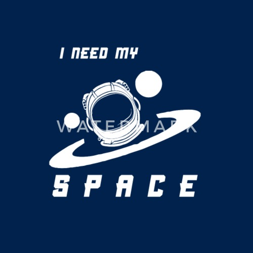 i need space Men's T-Shirt | Spreadshirt