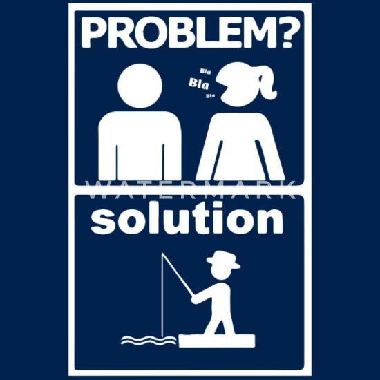 Download Fishing Problem Solution Svg Fishing Svg Fishing Men S T Shirt Spreadshirt