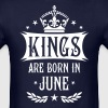 17 Kings are born in June King Happy Birthday - Men's T-Shirt