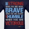 Be Strong, Brave & Humble - Men's T-Shirt