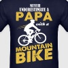Never Underestimate A Papa With A Mountain Bike - Men's T-Shirt