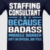 Staffing Consultant - Men's T-Shirt