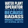 Water Plant Operator - Men's T-Shirt