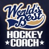 Worlds Best Hockey Coach Gift Idea - Men's T-Shirt