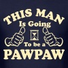 This Man Is Going To Be A Pawpaw - Men's T-Shirt
