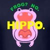 Frog? No. Hippo. - Men's T-Shirt