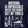 Nothing Is Impossible With the Right Tool Set of  - Men's T-Shirt
