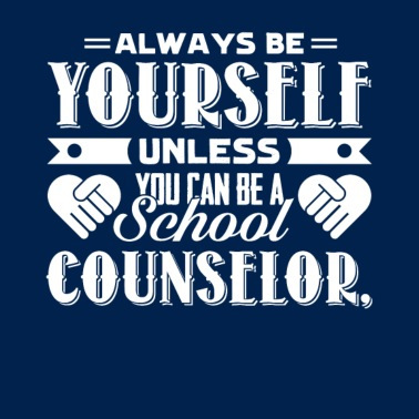 54955b8cc Always Be A School Counselor T Shirts - Men's T-Shirt