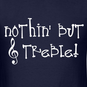 Nothin' But Treble