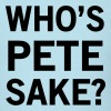 Who's Pete Sake? - Men's T-Shirt