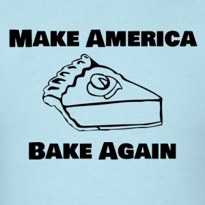 Make America Bake Again - Men's T-Shirt