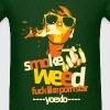 Young Extreme Love. Smoke Weed, Fuck Like Pornstar - Men's T-Shirt