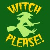 Witch please on a broomstick Halloween funny - Men's T-Shirt