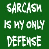 sarcasm is my only defense - Men's T-Shirt
