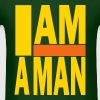 I AM A MAN - Men's T-Shirt