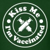 Kiss Me. I'm VACCINATED! - Men's T-Shirt