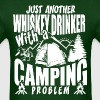 Just Another Whiskey Drinker With Camping Problem - Men's T-Shirt