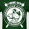 I Have OCD Obsessive Camping Disorder - Men's T-Shirt