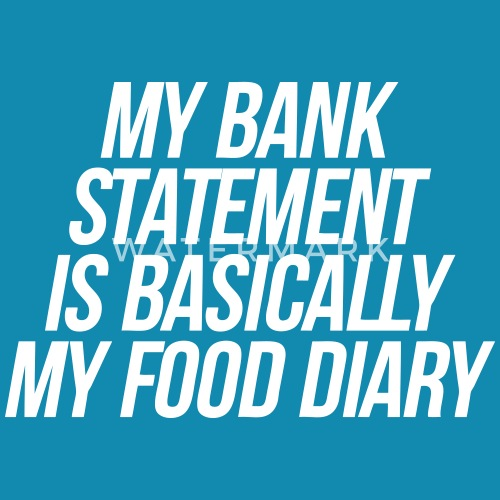 my bank statement is basically my food diary by roderick882