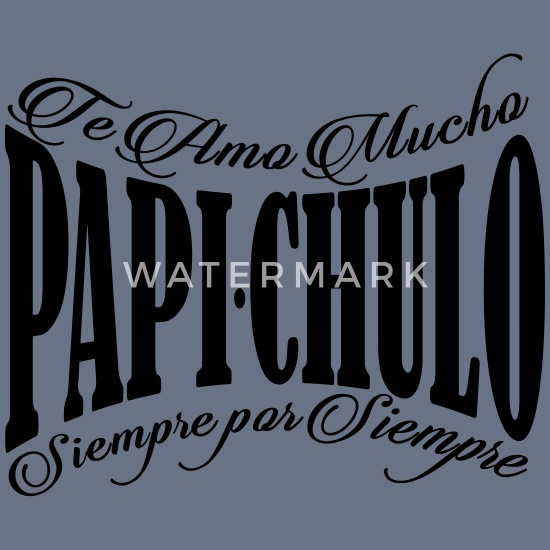 Papi Chulo Te Amo Mucho Men S T Shirt Spreadshirt Listen to te amo mucho | soundcloud is an audio platform that lets you listen to what you love and share the sounds you create. papi chulo te amo mucho men s t shirt white