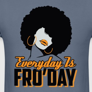Everyday is Fro'day - Men's T-Shirt