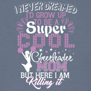Super Cool Cheerleader Mom T Shirt - Men's T-Shirt