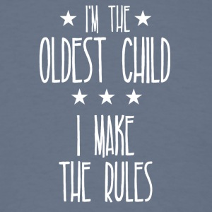 I'm the oldest child I make the rules - Men's T-Shirt