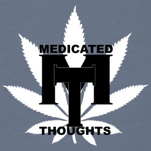 MEDICATED THOUGHTS - Men's T-Shirt