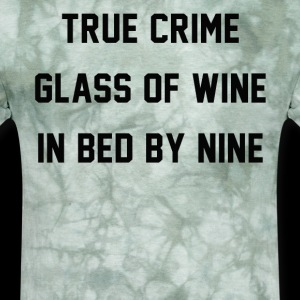 True Crime Glass Of Wine In bed By Nine