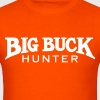 Big Buck Hunter  Hoodies - Men's T-Shirt