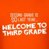 welcome to 3rd grade - Men's T-Shirt