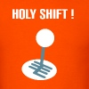 Holy Shift - Men's T-Shirt