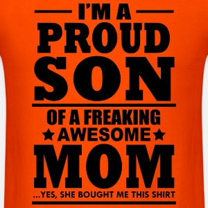 proud son of a freaking awesome mom t-shirt