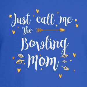 Just Call Me The Sports Bowling Mom funny gift - Men's Long Sleeve T-Shirt