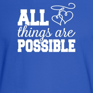 All Things Are Possible - Men's Long Sleeve T-Shirt