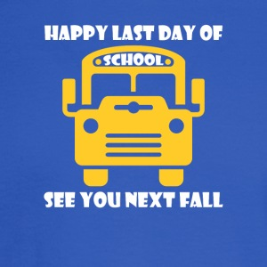 Happy Last Day School Bus Driver See You Next - Men's Long Sleeve T-Shirt