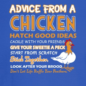 Advice From A Chicken Shirt - Men's Long Sleeve T-Shirt