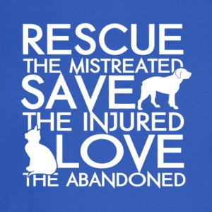 Rescue The Mistreated Save Injured T Shirt - Men's Long Sleeve T-Shirt
