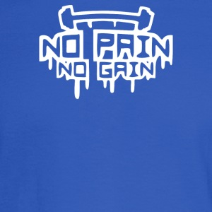 No Pain No Gain - Men's Long Sleeve T-Shirt