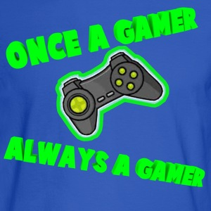 Once A Gamer Always A Gamer - Men's Long Sleeve T-Shirt