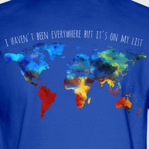 I Haven't Been Everywhere But It's On My List - Men's Long Sleeve T-Shirt