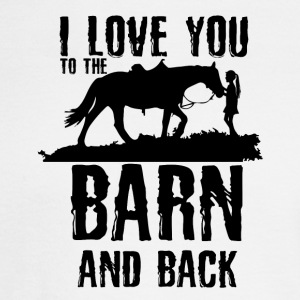 I Love You To The Barn and Back - Horse Riding - Men's Long Sleeve T-Shirt