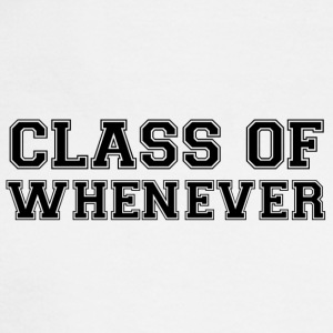 Class of Whenever - Men's Long Sleeve T-Shirt