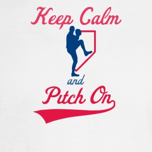 Keep Calm And Pitch On - Men's Long Sleeve T-Shirt